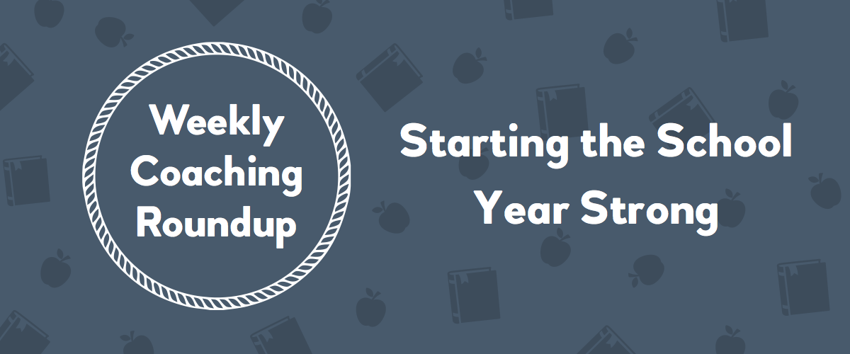 2019-08 Roundup Header - Starting the School Year Strong (v2)