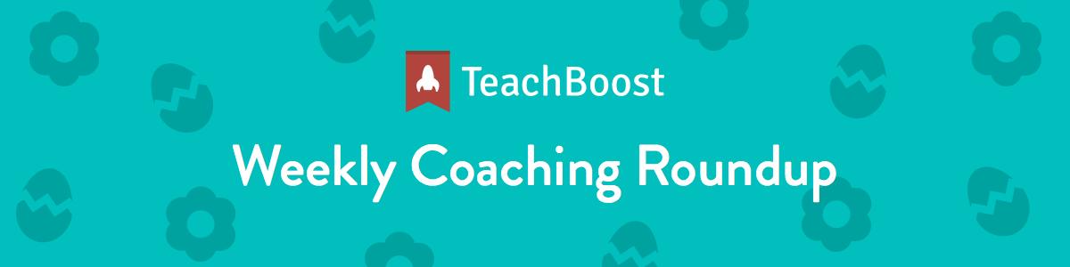 Weekly Coaching Roundup - April 2019 (Half) (Seasonal)