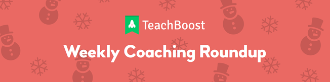 Weekly Coaching Roundup - December 2019 (Half) (Seasonal)