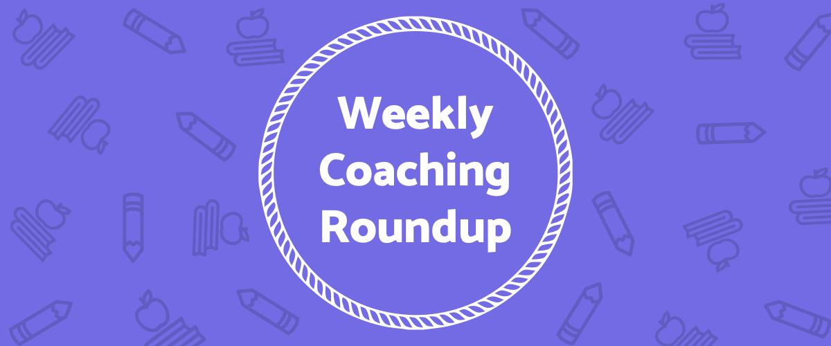 Weekly Coaching Roundup - September 2021 (Seasonal)