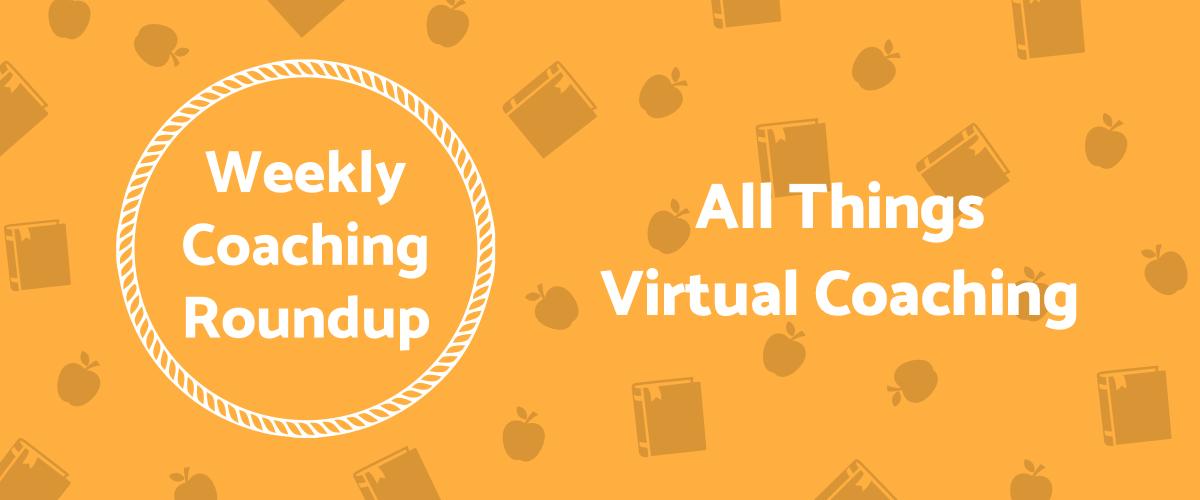 2020-11 Roundup Header - All Things Virtual Coaching