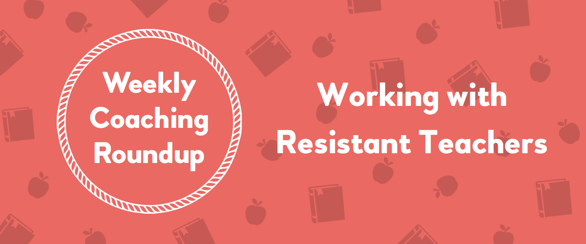 2019-12 Roundup Header - Working With Resistant Teachers-1