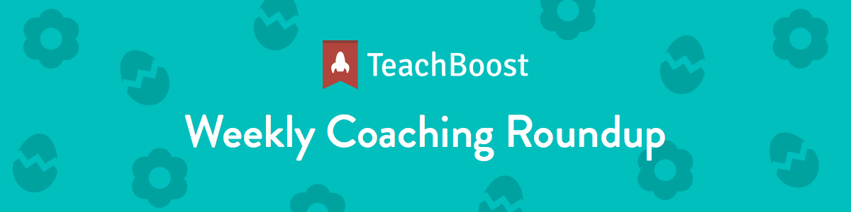 Weekly Coaching Roundup - April 2019 (Half) (Seasonal)