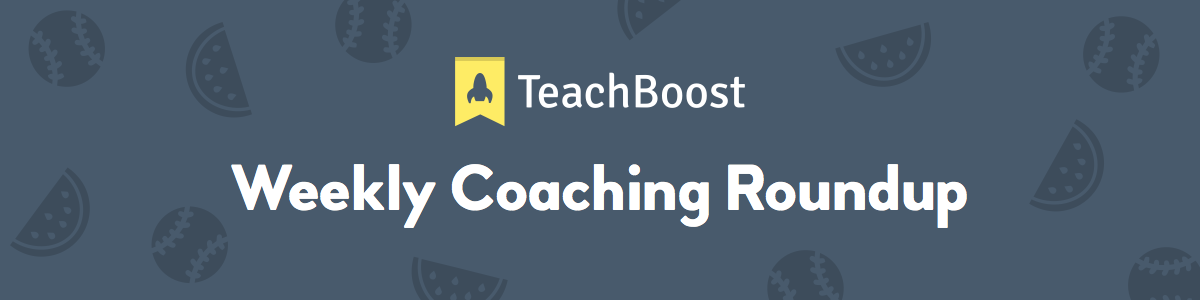Weekly Coaching Roundup - August 2019 (Half) (Seasonal)