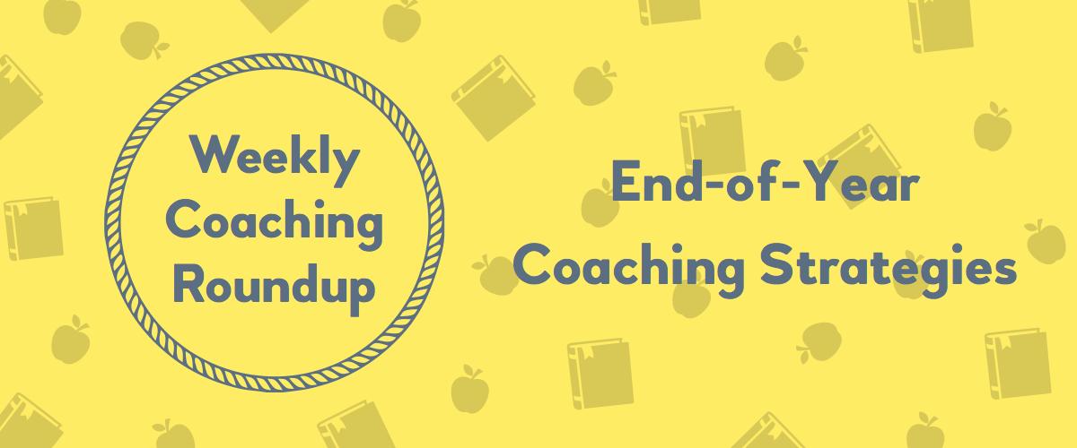 Weekly Coaching Roundup - End-of-Year Coaching Strategies (v2)