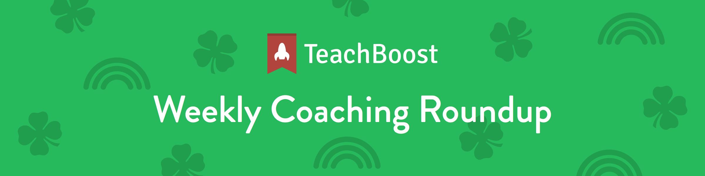 Weekly Coaching Roundup - March 2019 (Half) (Seasonal)