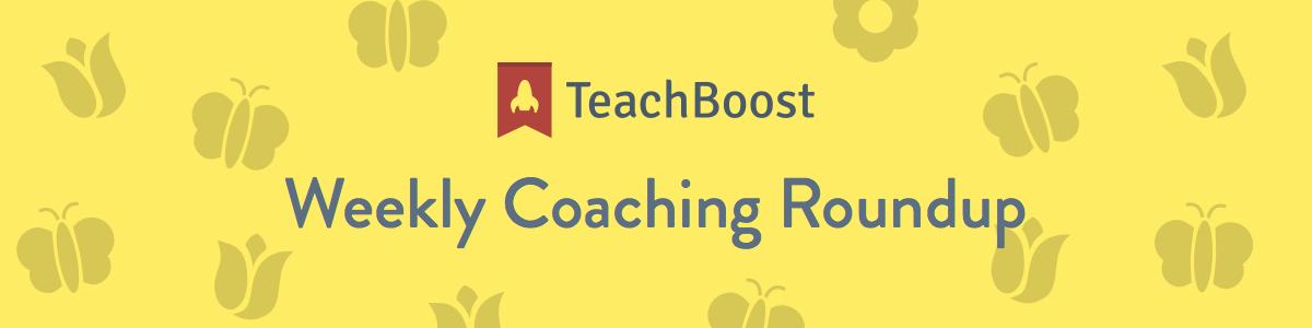 Weekly Coaching Roundup - May 2019 (Half) (Seasonal)