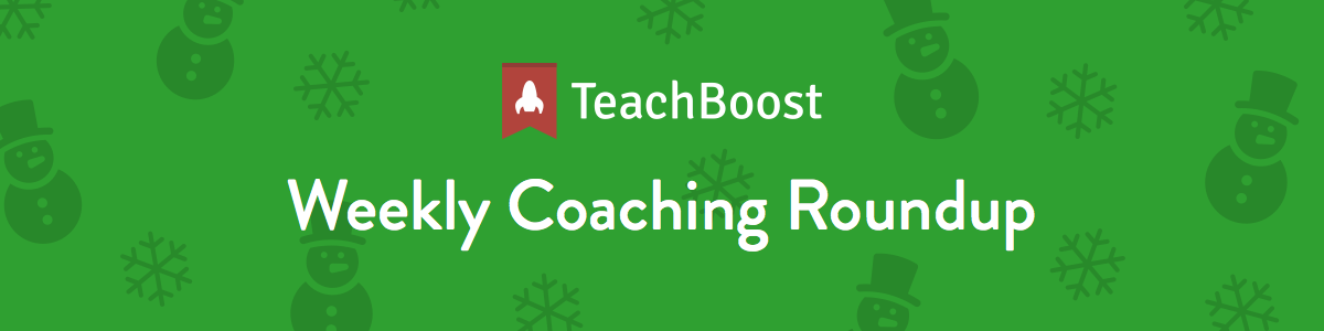 Weekly Coaching Roundup - December 2018 (Half) (Seasonal)
